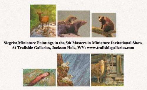 Siegrist Paintings at Trailside Galleries Masters in Miniature 2015 Show