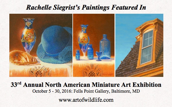 Rachelle Siegrist's paintings in the 33rd Fells Point Miniature Show.jpg