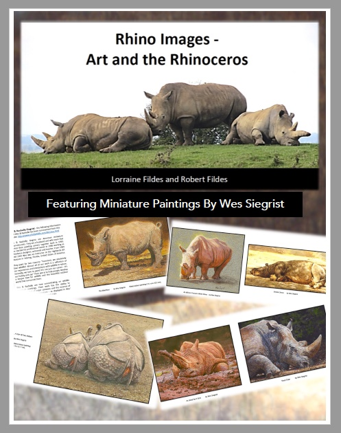 Rhino Images - Art and the Rhinoceros with Wes Siegrist Artwork
