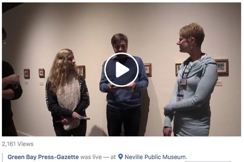 Green Bay Press Gazette live with Siegrist Exquisite Miniatures Exhibition at The Neville Public Museum